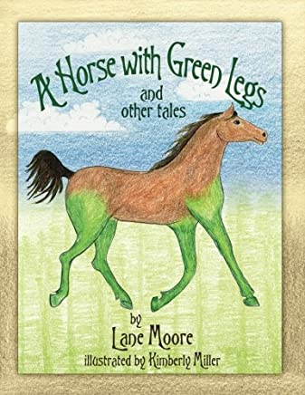 A Horse with Green Legs: and other tales