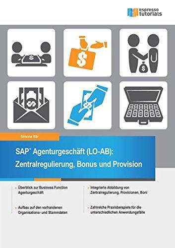 SAP Agenturgeschäft (LO-AB): Zentralregulierung, Bonus und Provision