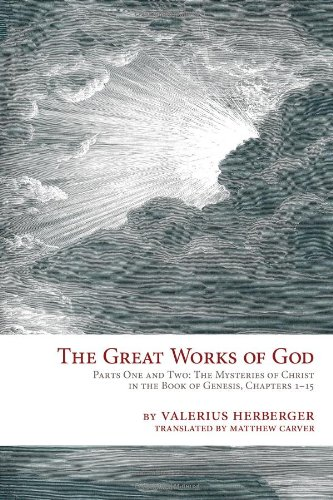 Great Works of God: Genesis Parts 1 and 2