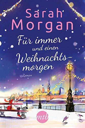 Für immer und einen Weihnachtsmorgen (Puffin Island 3) von [Sarah Morgan, Judith Heisig]