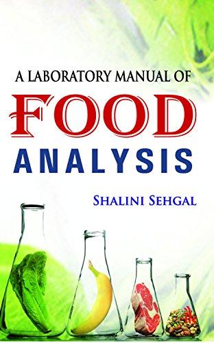 A Laboratory Manual of Food Analysis