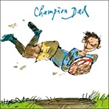 Carte de fête des pères illustrée Quentin Blake (WDM-450457) - Rugby Fun, Champion Dad - par Woodmansterne