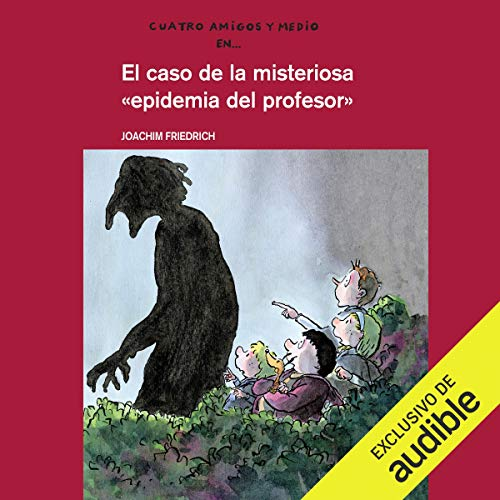 El Caso De La Misteriosa Epidemia Del Profesor [The Case of the Mysterious Professor's Epidemic] Titelbild