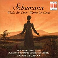 Schumann: Works for Choir by Schumann (1996-09-03)