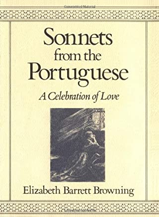 Sonnets from the Portuguese: A Celebration of Love by Elizabeth Barrett Browning(1986-08-15)