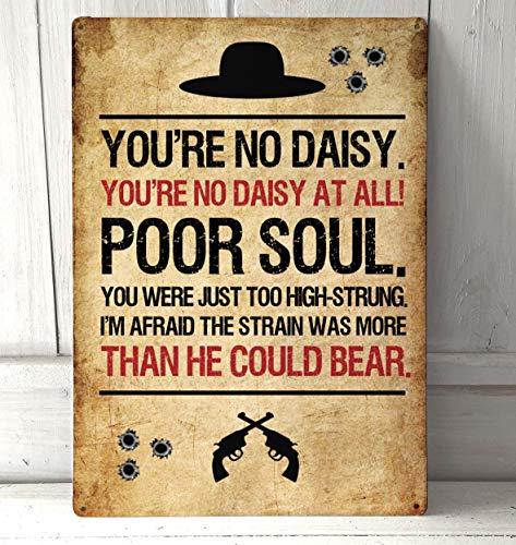 Artylicious Daisy, Tombstone, Cita de película A4 A4 Placa de Metal para Pared