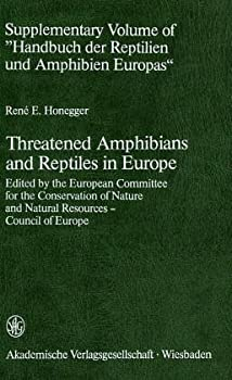 Hardcover Threatened amphibians and reptiles in Europe Book