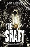 The Shaft: A Supernatural Thriller...
