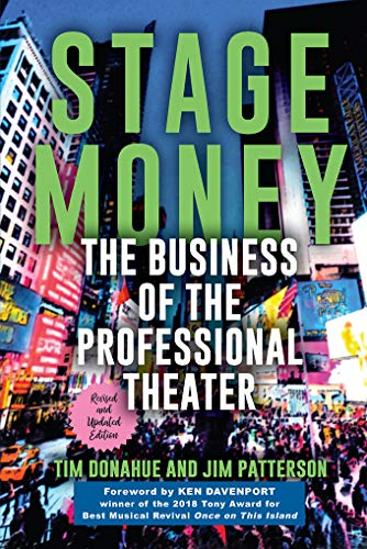 Stage Money: The Business of the Professional Theater (Non Series) (English Edition)