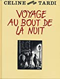 Voyage au bout de la nuit - Illustrations de Jacques Tardi -