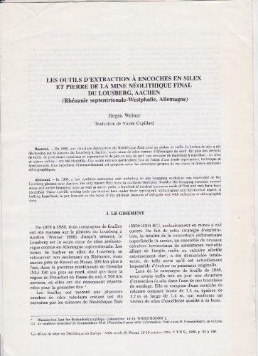 Sonderdruck: Les outils d'extraction à encoches en silex et pierre de la mine néolithique final de Lousberg, Aachen (Les Mines de silex au Néolithique en Europa: table ronde de Vesoul, 18-19 octobre 1991, C.T.H.S. 1995, S. 93-106)