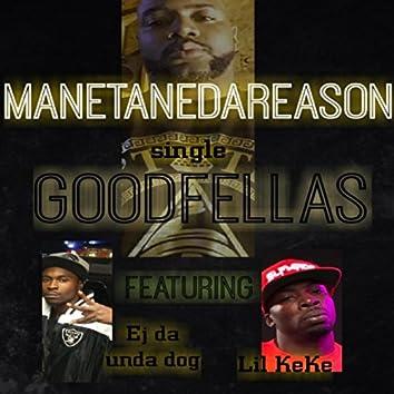 Goodfellas (feat. EJ da Unda Dog & Lil Keke)