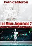 Las Velas Japonesas 2: Epistemología, Metacognición y Trading en el Siglo XXI