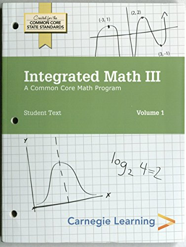 Integrated Math III, Student Text Volumes 1 & 2