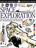 Space Exploration (Eyewitness Books, No. 71)