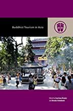 Buddhist Tourism in Asia (Contemporary Buddhism)