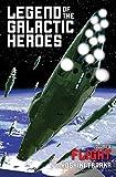 Legend of the Galactic Heroes, Vol. 6: Flight (6)