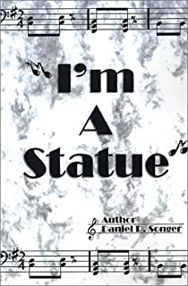 I'm a Statue: A Book of Poem Lyrics and Slogans