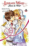 Library wars - Love and War - Tome 08