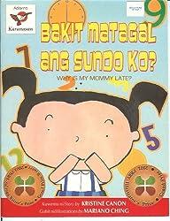 Bakit Matagal ang Sundo ko? by Kristine Canon illustrated by Mariano Ching