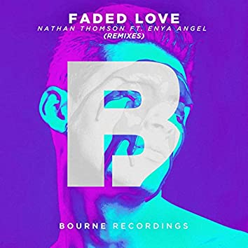 Faded Love (Remixes)