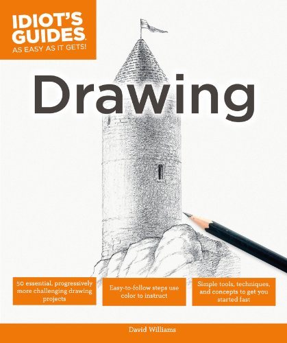 Drawing: Simple Tools, Techniques, and Concepts to Get You Started Fast (Idiot's Guides)