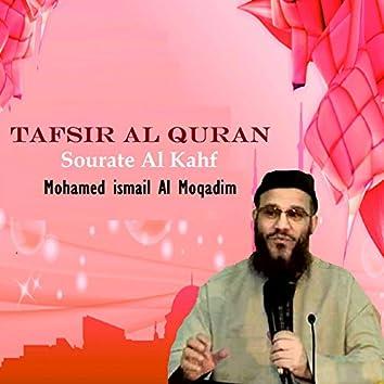 Tafsir Al Quran - Sourate Al Kahf (Quran)