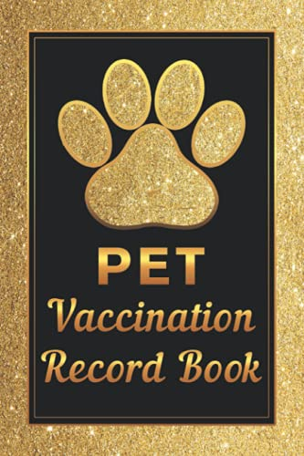 Compare Textbook Prices for Pet Vaccination Record Book: Pet Vaccine Track Journal Notebook to Keep track of all Medical info, dog shot record, dog health record book 110 pages  ISBN 9798544131786 by Press, Smoli Pet