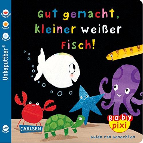 Baby Pixi (unkaputtbar) 65: VE 5 Gut gemacht, kleiner weißer Fisch! (5 Exemplare) (65)