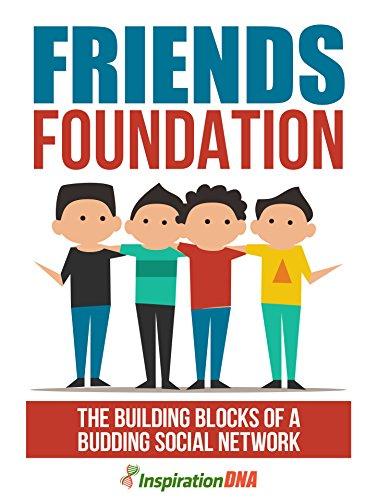 Friends Foundation (English Edition)