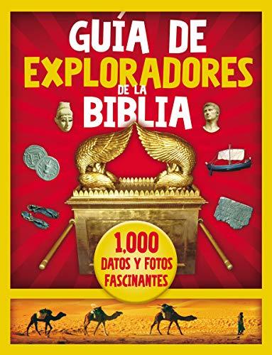 Guía de Exploradores de la Biblia: 1000 datos y fotos fascinantes
