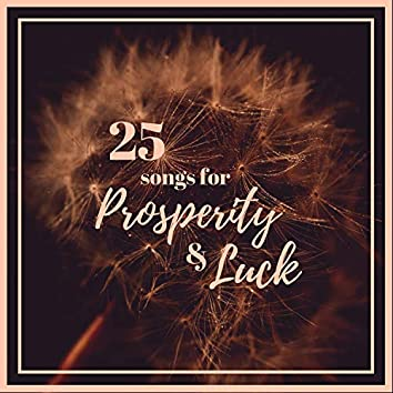 25 Songs for Prosperity & Luck - Powerful Mantra Chanting for Good Luck