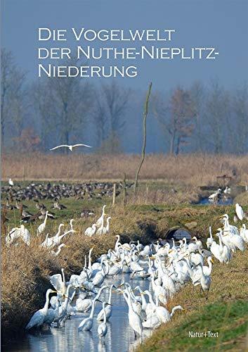 Die Vogelwelt der Nuthe-Nieplitz-Niederung: Kommentierte Artenliste