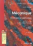 MECANIQUE. Fondements et applications
