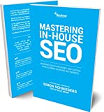 Mastering In-House SEO - 2020 Edition (English Edition)