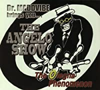 The Angelo Show - The Olegna Phenomenon by Angelo Moore (2013-05-03)
