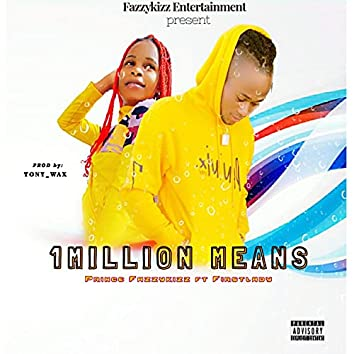 1 Million Means (feat. Firstlady)