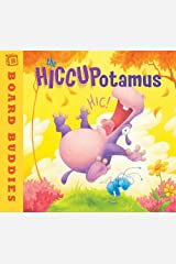The Hiccupotamus: Written by Aaron Zenz, 2011 Edition, (1st Edition) Publisher: Two Lions [Board book] Hardcover