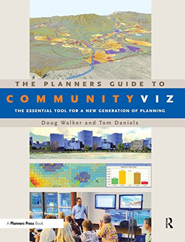 The Planners Guide to CommunityViz: The Essential Tool for a New Generation of Planning (English Edition)