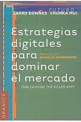 Estrategias digitales para dominar el mercado (Spanish Edition) Paperback