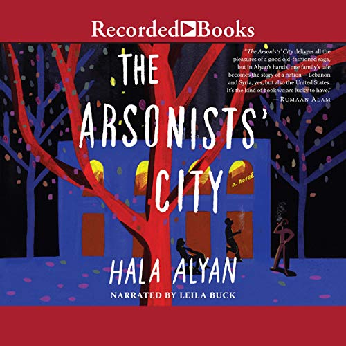 The Arsonists' City Audiobook By Hala Alyan cover art