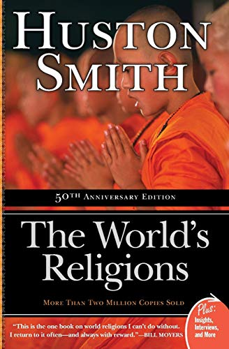 Compare Textbook Prices for The World's Religions Plus 2 Edition ISBN 9780061660184 by Smith, Huston