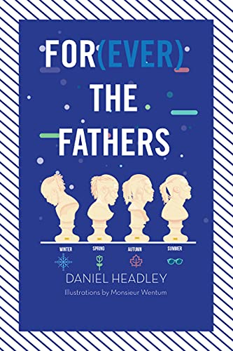 For(ever) the Fathers (English Edition)
