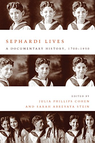 Sephardi Lives: A Documentary History, 1700-1950 (Stanford Studies in Jewish History and Culture)