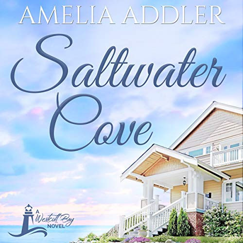 Saltwater Cove Audiobook By Amelia Addler cover art