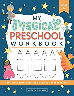 My Magical Preschool Workbook: Letter Tracing | Coloring for Kids Ages 3 + | Lines and Shapes Pen Control | Toddler Learni...