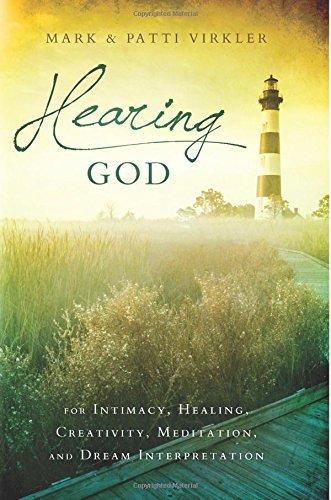 Hearing God: For Intimacy, Healing, Creativity, Meditation, and Dream Interpretation by [Mark Virkler, Patti Virkler]