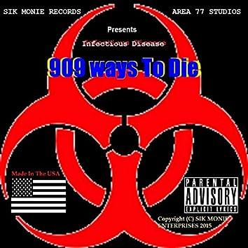 Infectious Disease - 909 Ways to Die