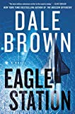 Image of Eagle Station: A Novel (Brad McLanahan)