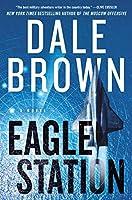 Eagle Station: A Novel (Brad McLanahan, 6)
